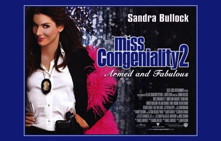 Miss Congeniality 2: Armed and Fabulous Sandra Bullock art print