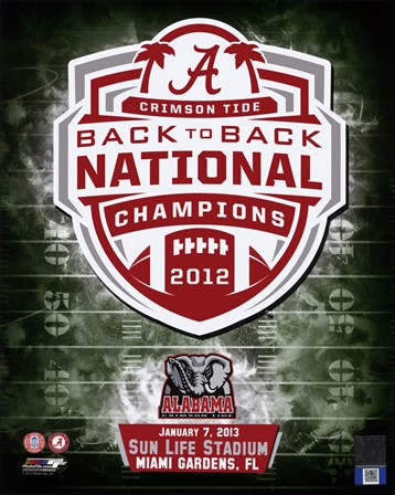 University of Alabama Crimson Tide 2013 BCS Back-To-Back National Champions Team Logo art print