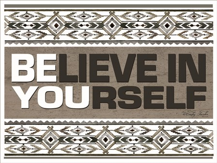 Believe in Yourself by Cindy Jacobs art print